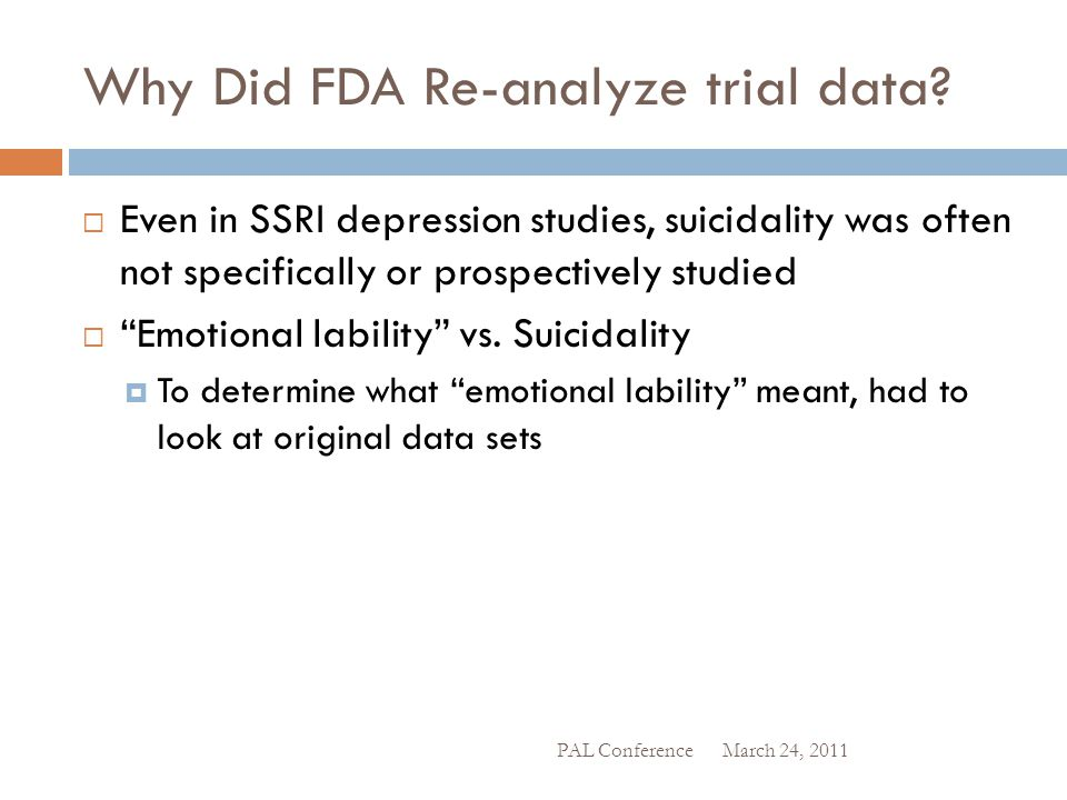 Why Did FDA Re-analyze trial data