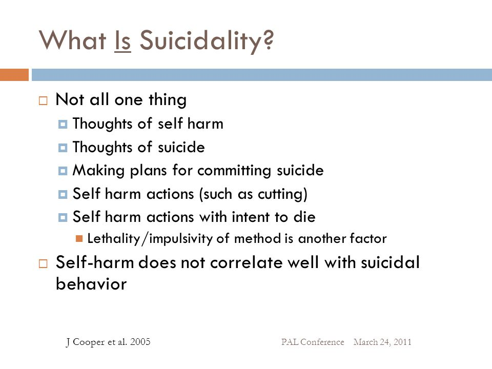 What Is Suicidality Not all one thing
