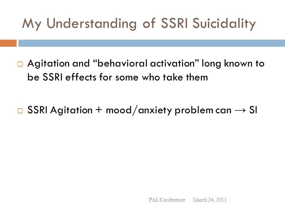 My Understanding of SSRI Suicidality