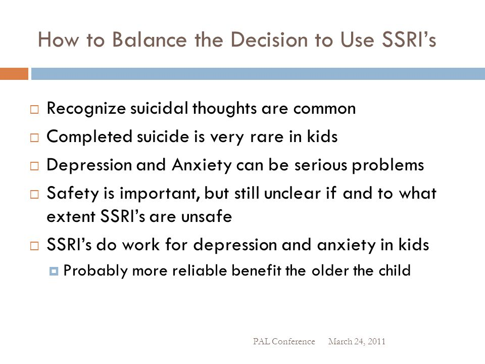 How to Balance the Decision to Use SSRI's