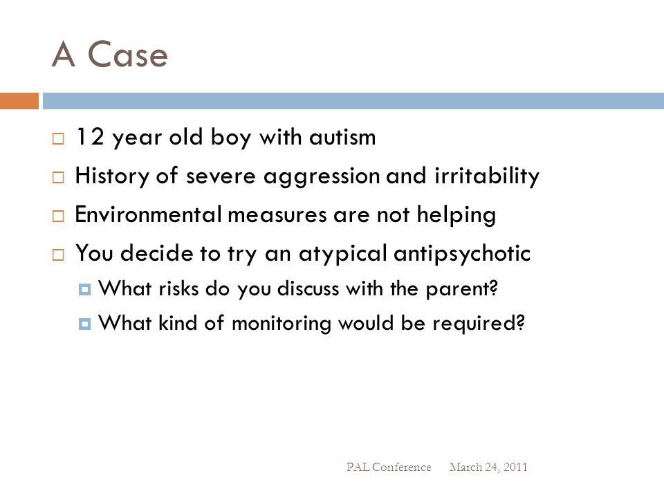 A Case 12 year old boy with autism