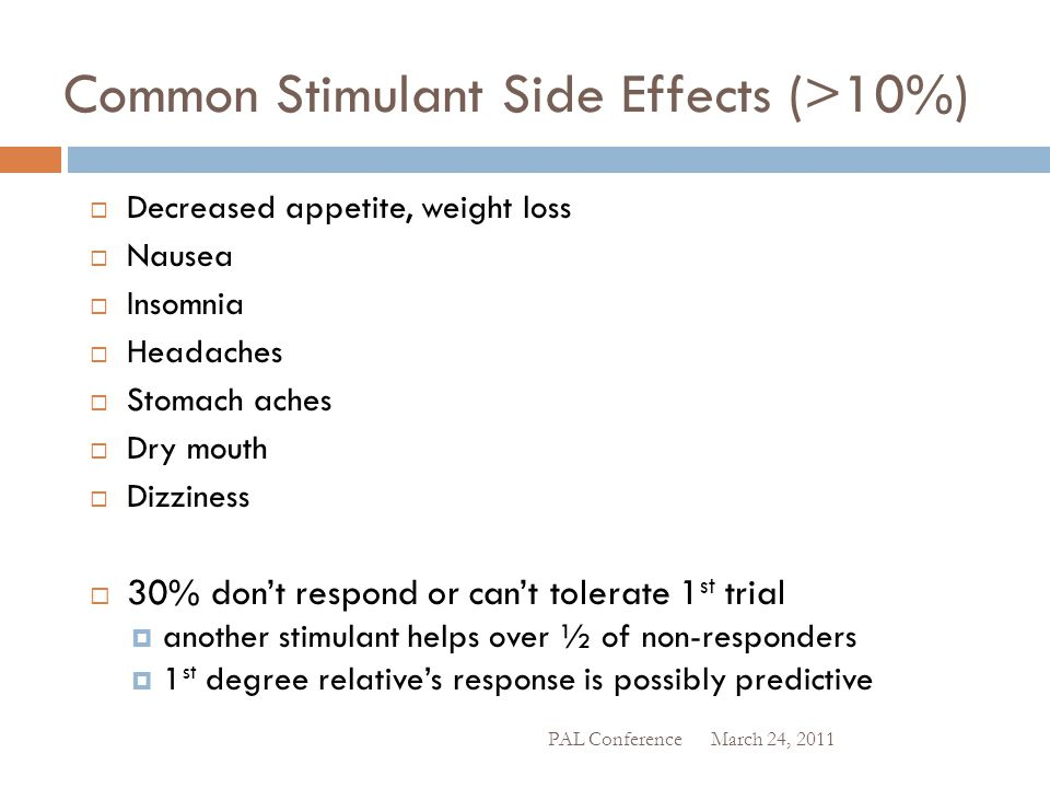 Common Stimulant Side Effects (>10%)
