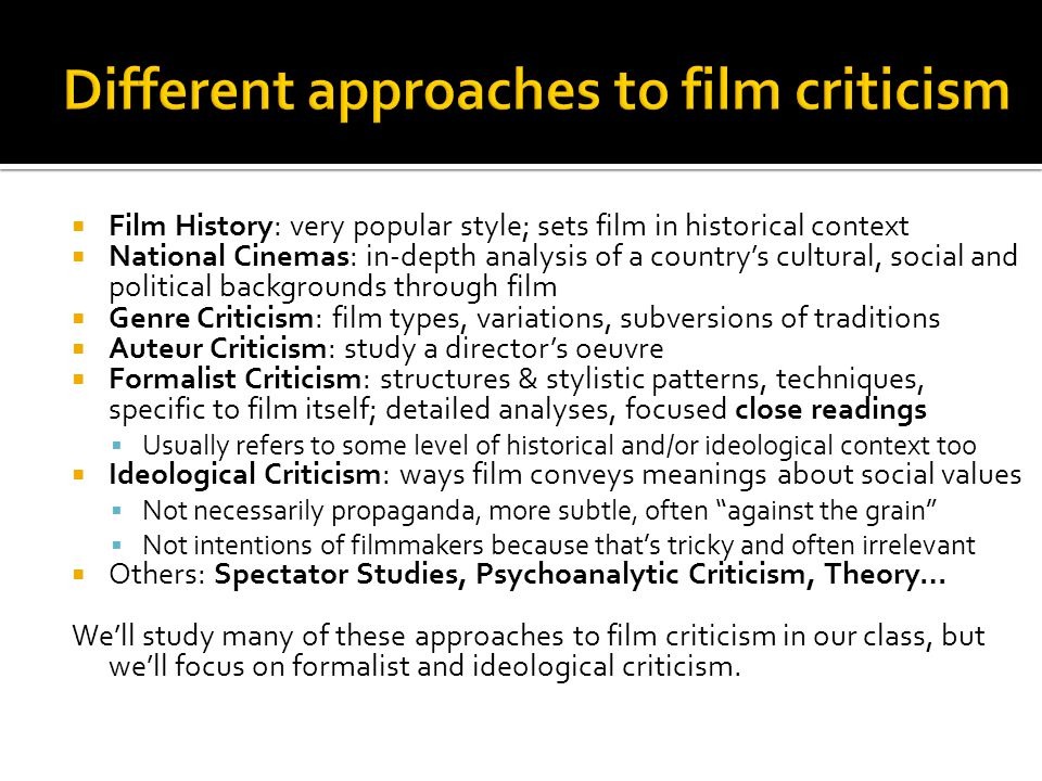 Different approaches to film criticism