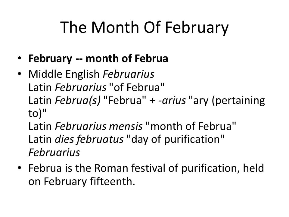 The Month Of February February -- month of Februa