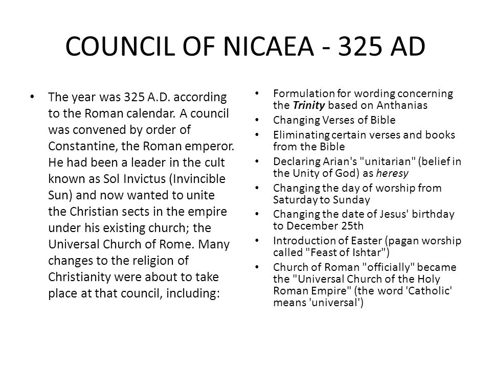 COUNCIL OF NICAEA - 325 AD