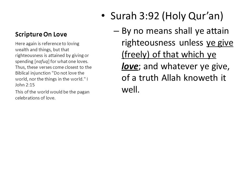Scripture On Love Surah 3:92 (Holy Qur'an)
