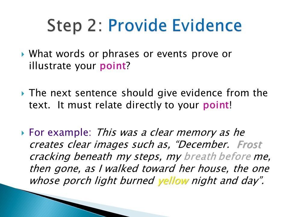 Step 2: Provide Evidence