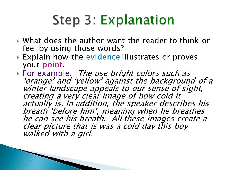 Step 3: Explanation What does the author want the reader to think or feel by using those words