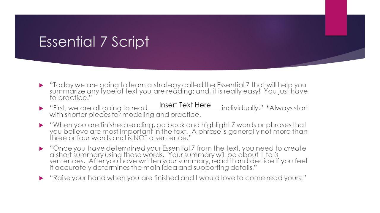 Essential 7 Script Insert Text Here