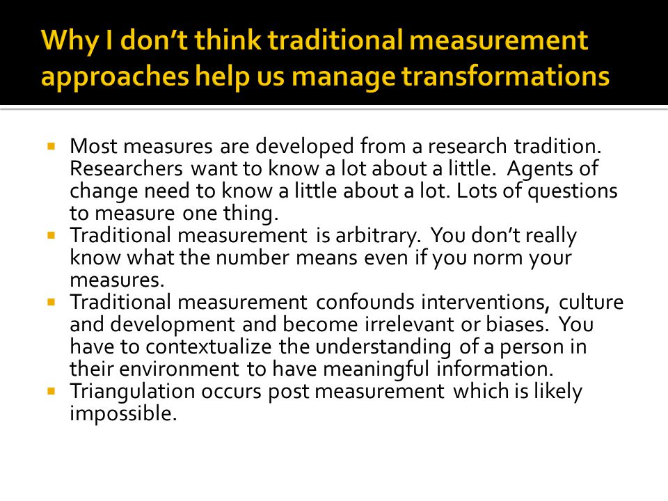 Why I don't think traditional measurement approaches help us manage transformations