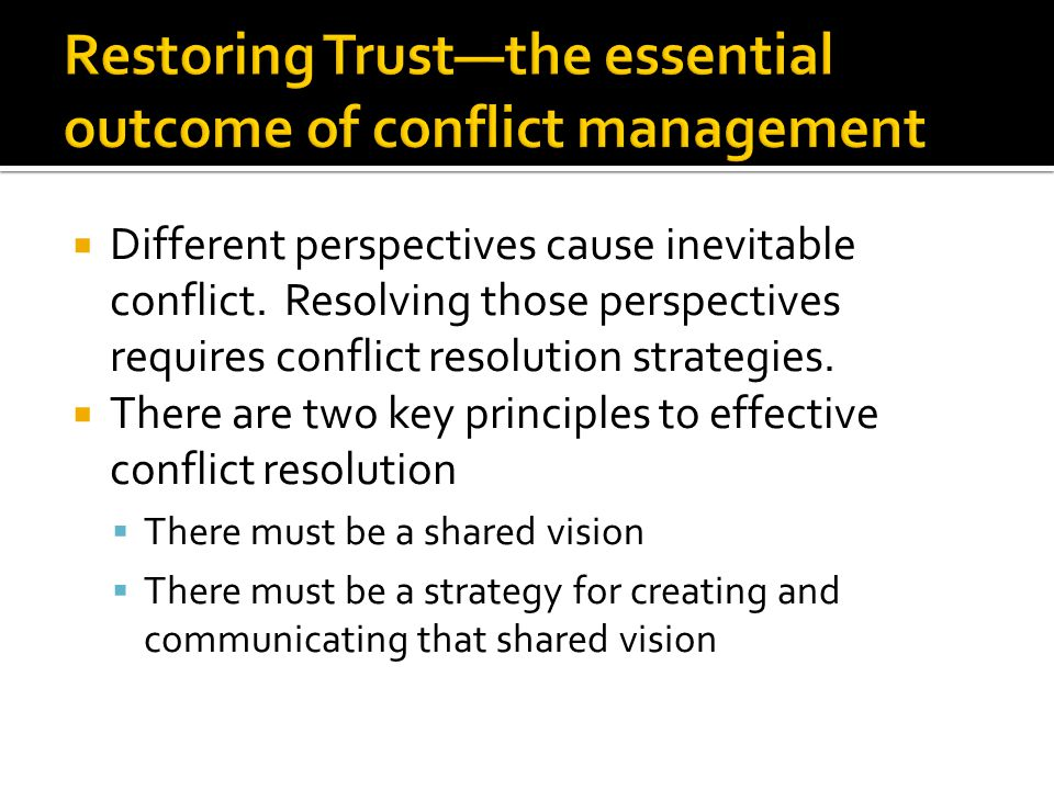 Restoring Trust—the essential outcome of conflict management
