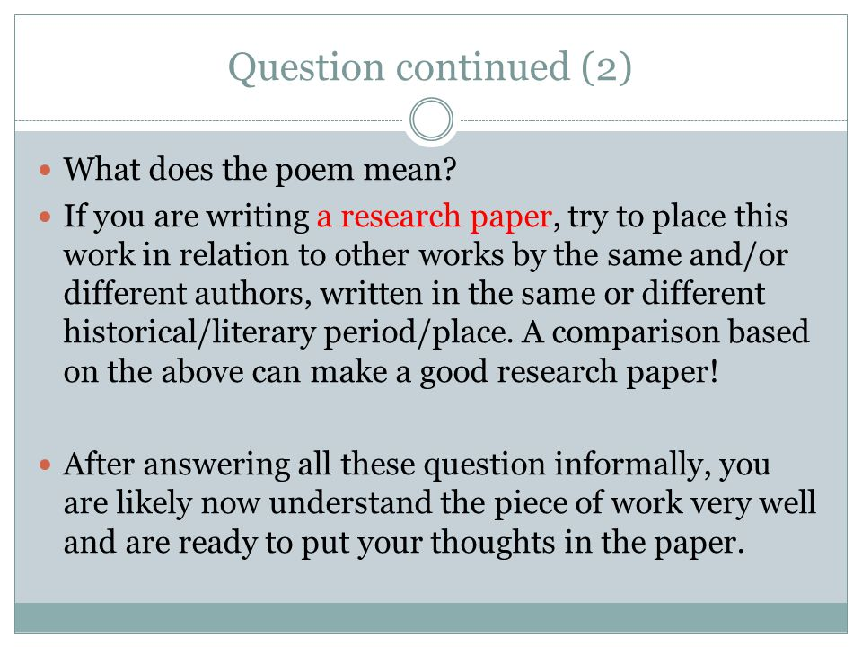 Question continued (2) What does the poem mean