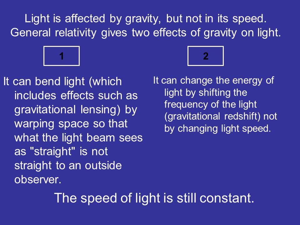 The speed of light is still constant.