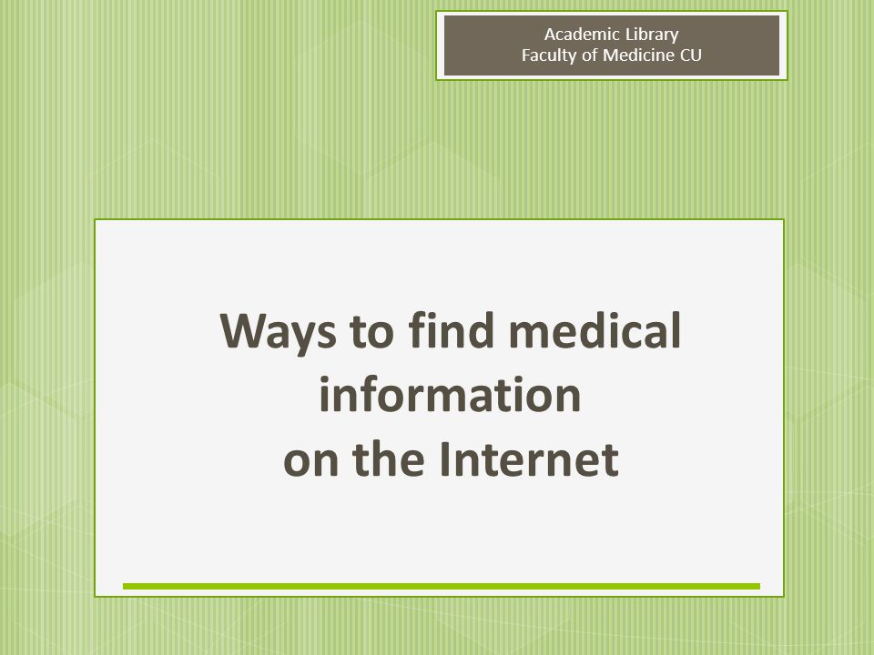 Ways to find medical information on the Internet