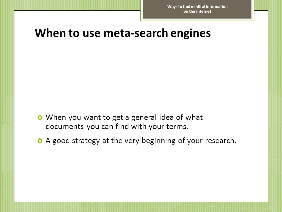 When to use meta-search engines