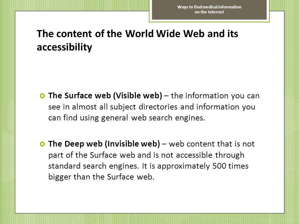 The content of the World Wide Web and its accessibility