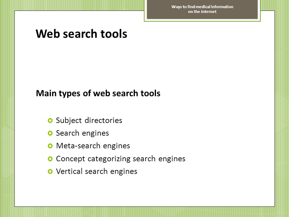Web search tools Main types of web search tools Subject directories