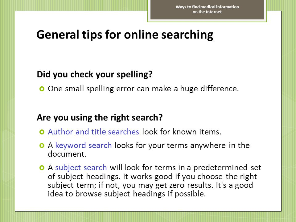 General tips for online searching