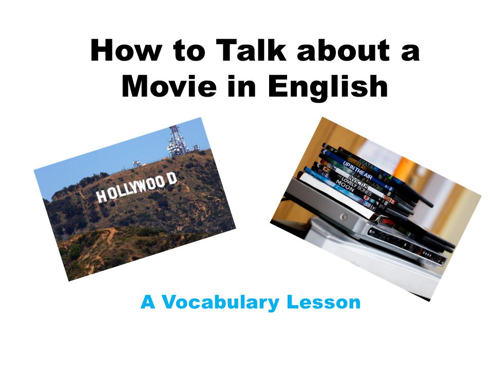 How to Talk about a Movie in English