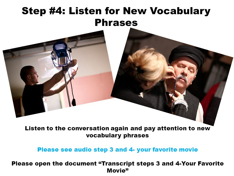 Step #4: Listen for New Vocabulary Phrases
