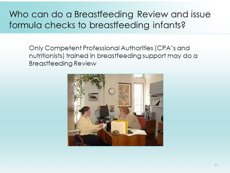 Who can do a Breastfeeding Review and issue formula checks to breastfeeding infants