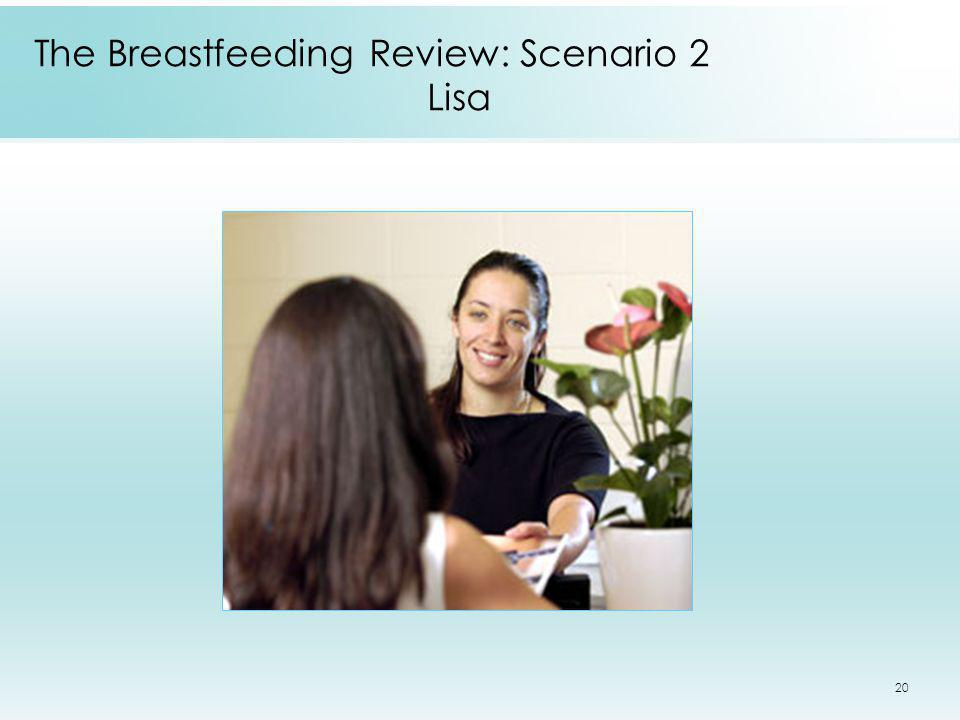 The Breastfeeding Review: Scenario 2 Lisa