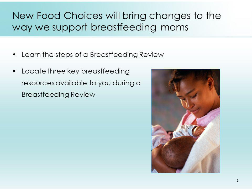 New Food Choices will bring changes to the way we support breastfeeding moms