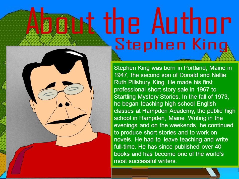 About the Author Stephen King