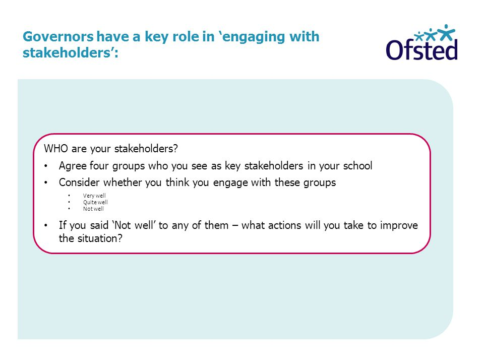 Governors have a key role in 'engaging with stakeholders':