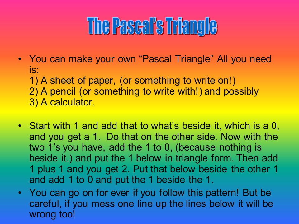 The Pascal's Triangle