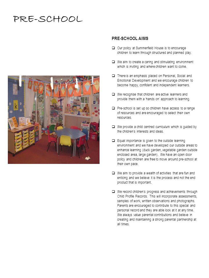 PRE-SCHOOL PRE-SCHOOL AIMS
