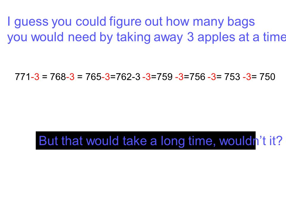 I guess you could figure out how many bags
