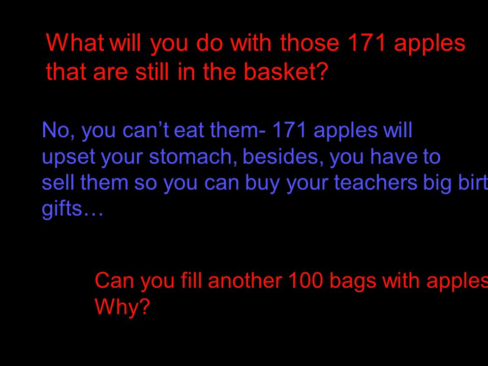 What will you do with those 171 apples that are still in the basket