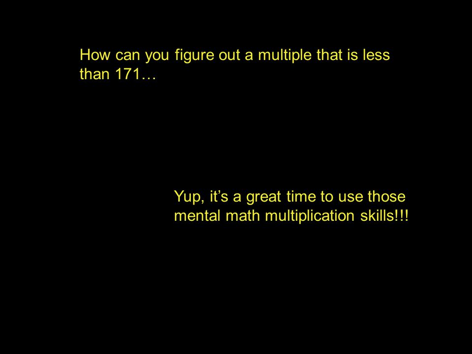 How can you figure out a multiple that is less