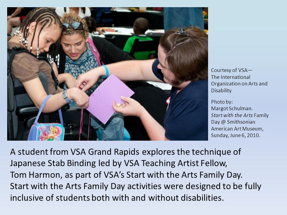 Courtesy of VSA— The International Organization on Arts and Disability