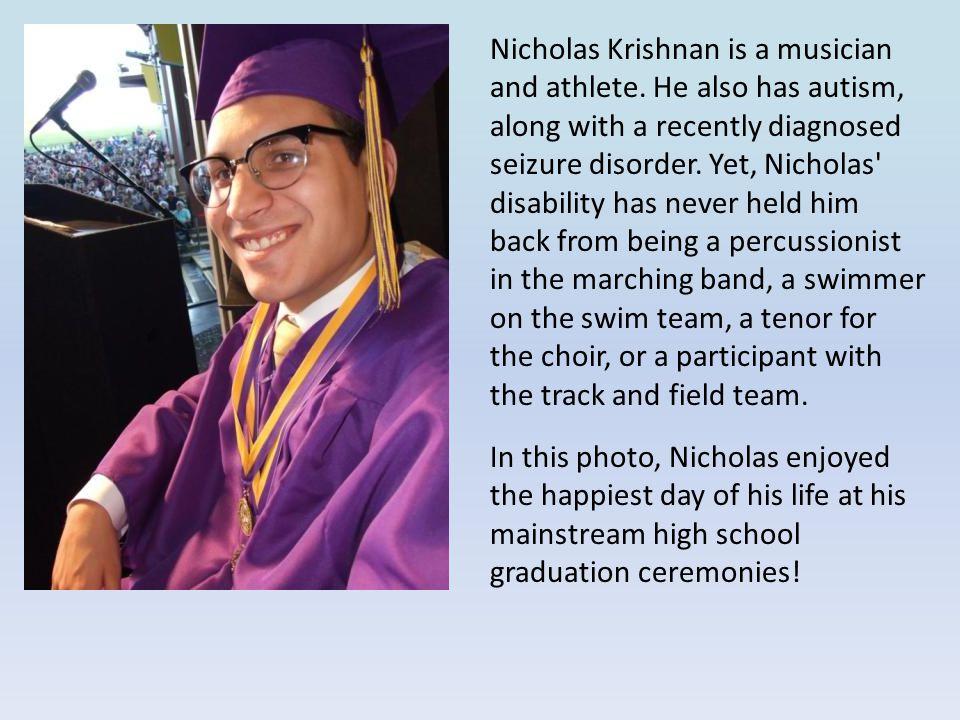 Nicholas Krishnan is a musician and athlete