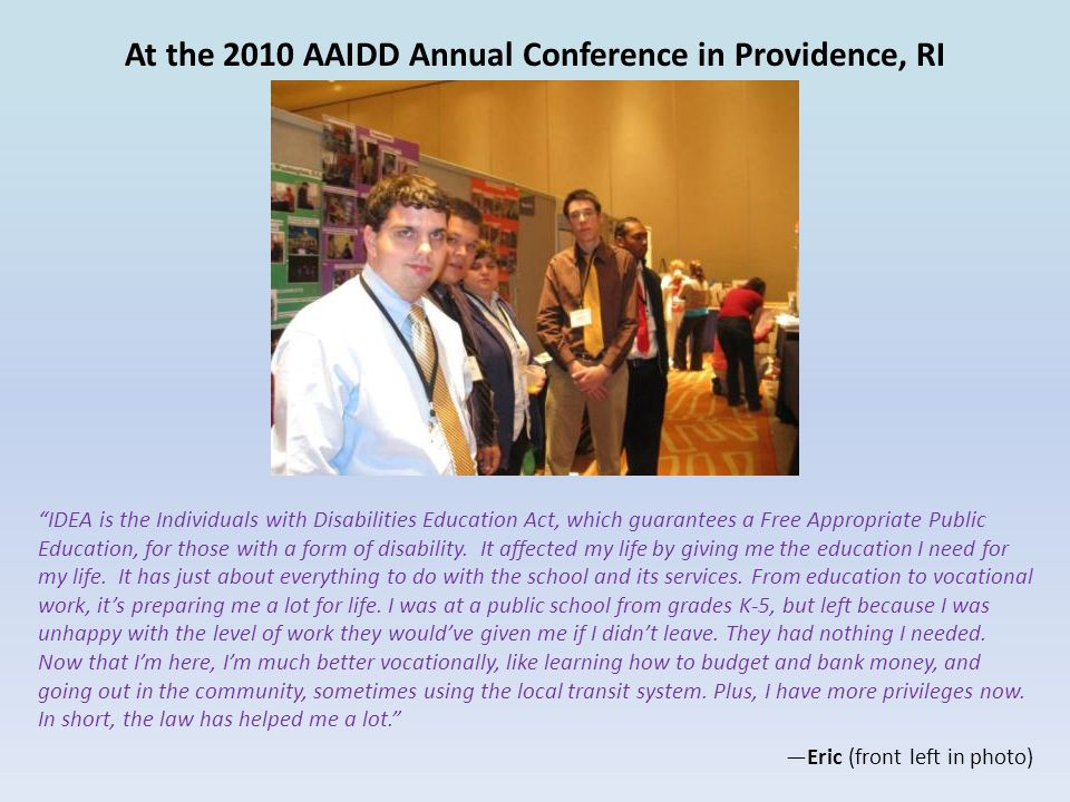 At the 2010 AAIDD Annual Conference in Providence, RI