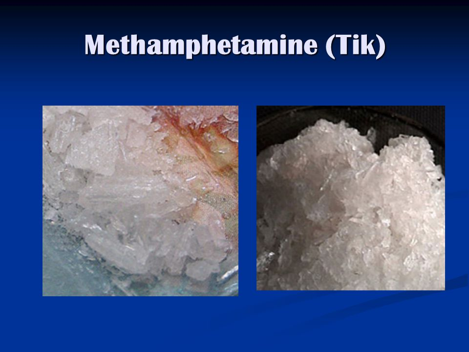 Methamphetamine (Tik)