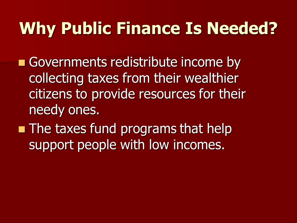 Why Public Finance Is Needed