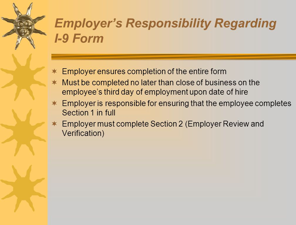 Employer's Responsibility Regarding I-9 Form