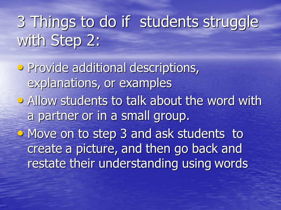 3 Things to do if students struggle with Step 2: