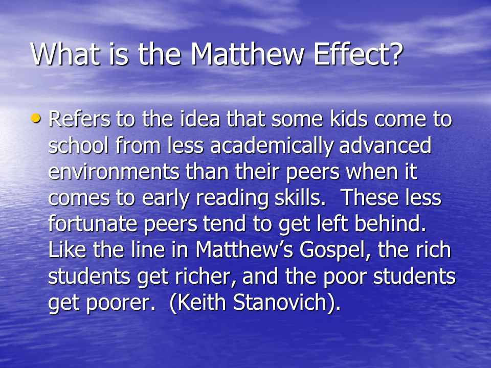 What is the Matthew Effect