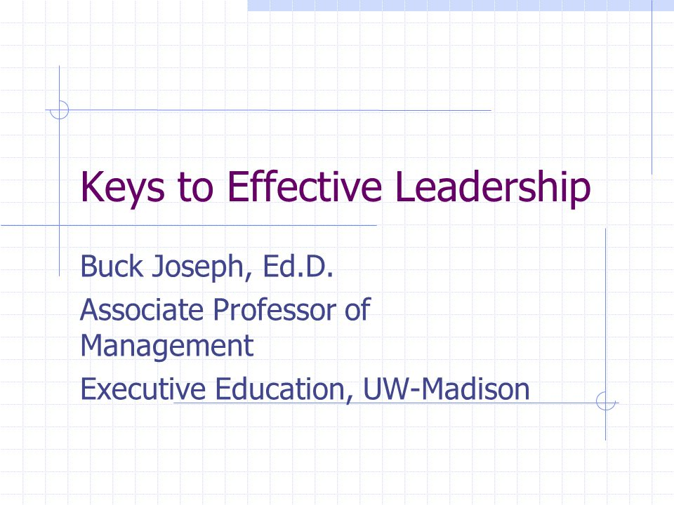 Keys to Effective Leadership