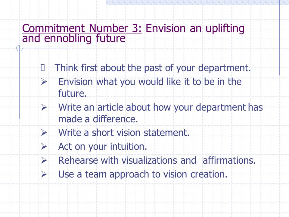Commitment Number 3: Envision an uplifting and ennobling future
