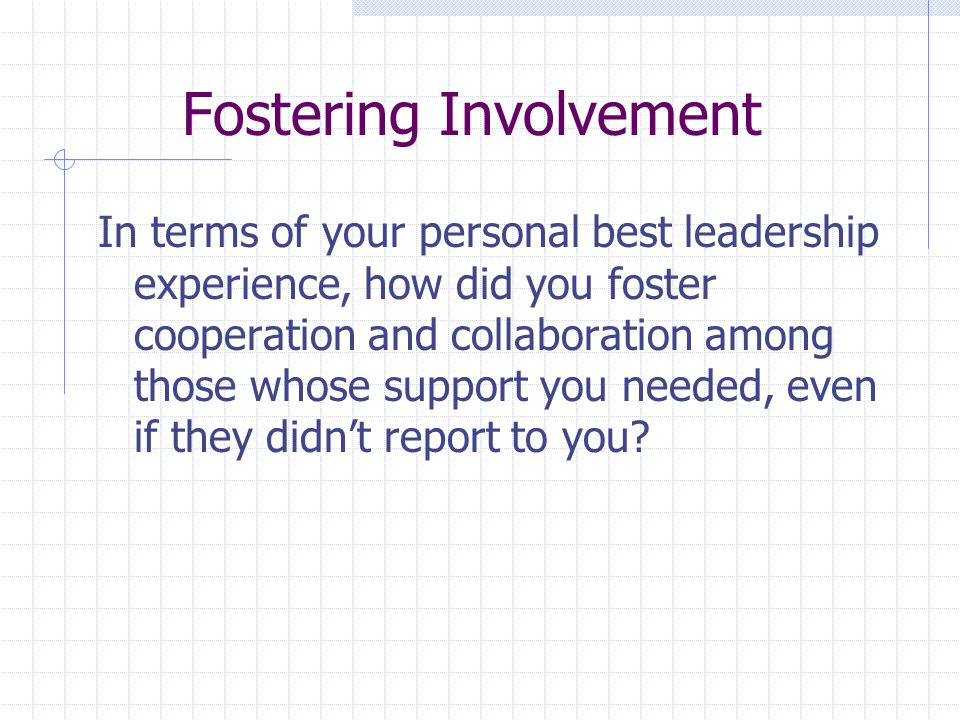 Fostering Involvement