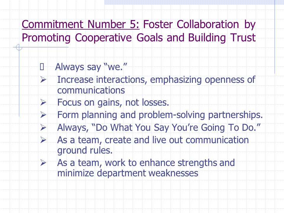 Commitment Number 5: Foster Collaboration by Promoting Cooperative Goals and Building Trust