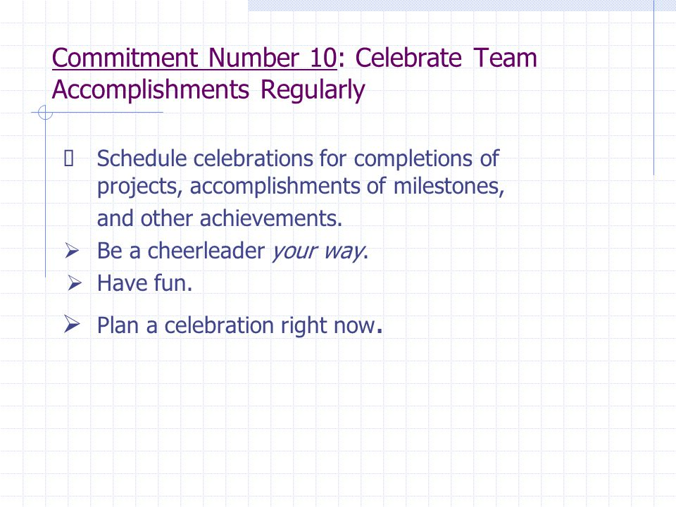 Commitment Number 10: Celebrate Team Accomplishments Regularly
