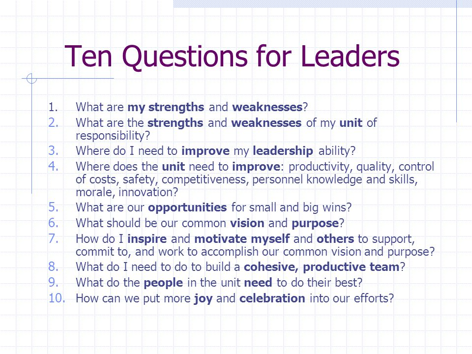 Ten Questions for Leaders