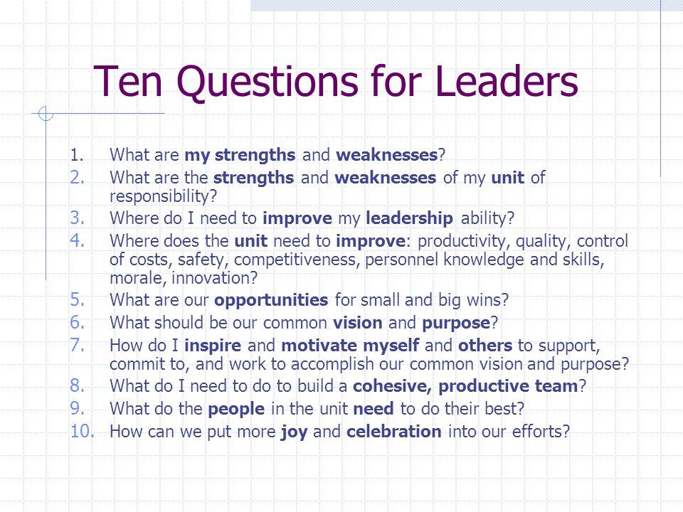 Ten Questions for Leaders