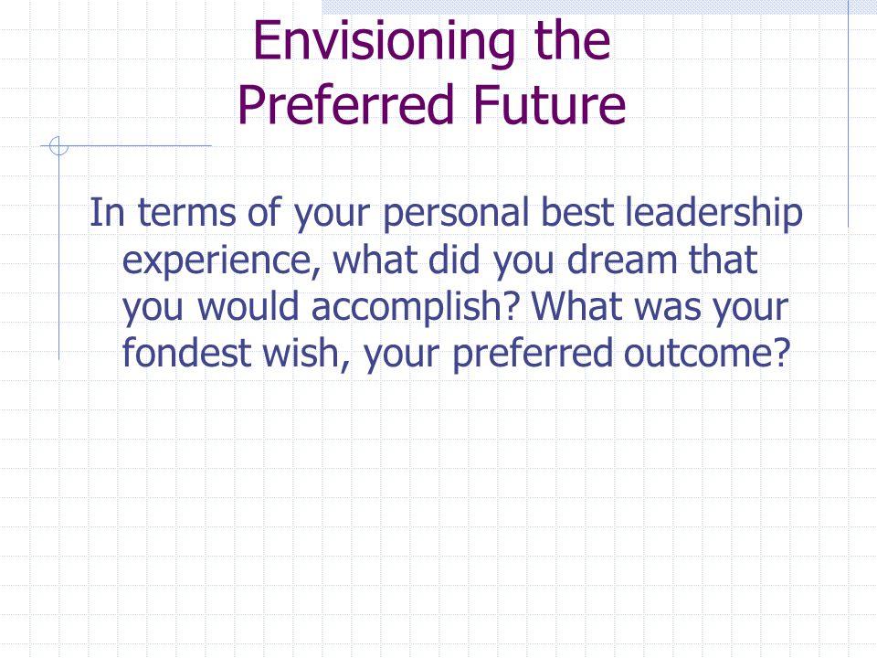 Envisioning the Preferred Future